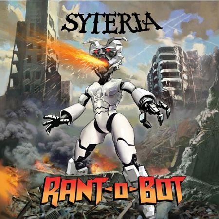 Syteria - Rant O Bot (2017) 320 kbps