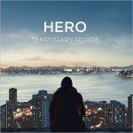 Temporary Roads - Hero (2017) 320 kbps