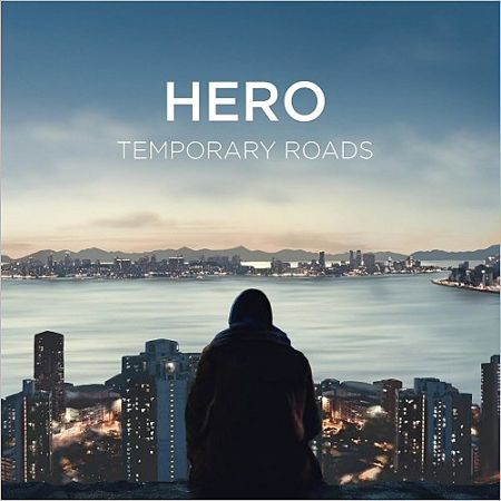 Temporary Roads - Hero (2017) 320 kbps