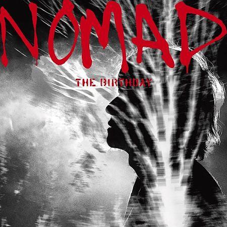 The Birthday - Nomad (2017) 320 kbps
