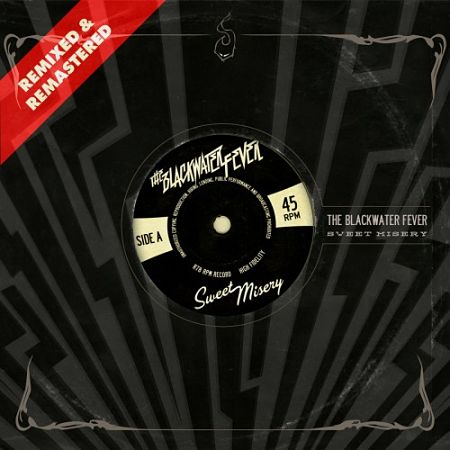 The Blackwater Fever - Sweet Misery (Remixed & Remastered) (2017) 320 kbps