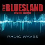 The Bluesland Horn Band – Radio Waves (2016) 320 kbps