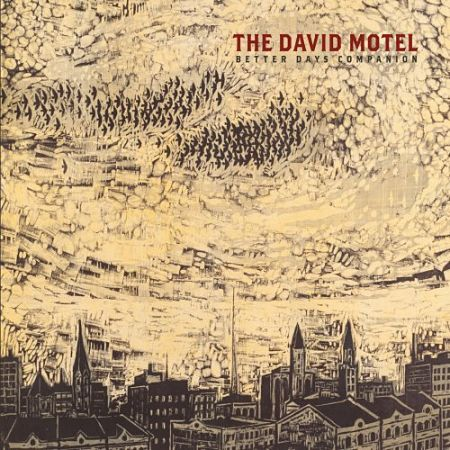 The David Motel - Better Days Companion (2017) 320 kbps