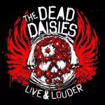 The Dead Daisies – Live & Louder [Live] (2017) 320 kbps