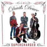 The Devils Deuce – Supercharged (2017) 320 kbps