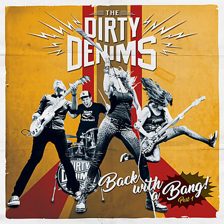 The Dirty Denims - Back With A Bang - Part 1 (EP) (2017) 320 kbps