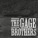The Gage Brothers - The Gage Brothers (2017) 320 kbps