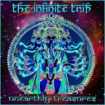 The Infinite Trip – Unearthly Treasures (2017) 320 kbps