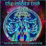 The Infinite Trip - Unearthly Treasures (2017) 320 kbps