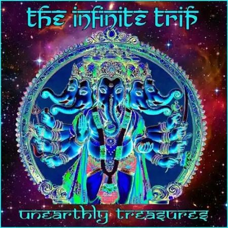 The Infinite Trip - Unearthly Treasures (2017) 320 kbps