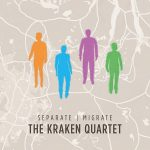 The Kraken Quartet – Separate,  Migrate (2017) 320 kbps