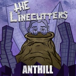 The Linecutters - Anthill (2017) 320 kbps