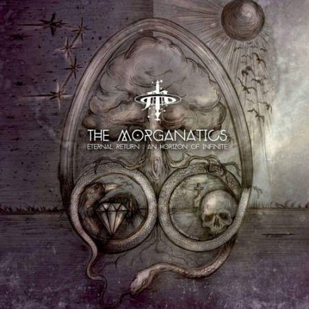 The Morganatics - Eternal Return : An Horizon Of Infinite (2017) 320 kbps
