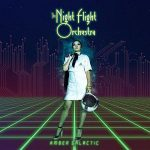 The Night Flight Orchestra - Amber Galactic (2017) 320 kbps