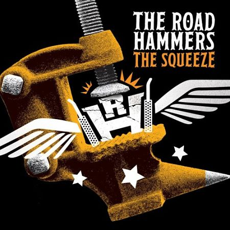 The Road Hammers - The Squeeze (2017) 320 kbps