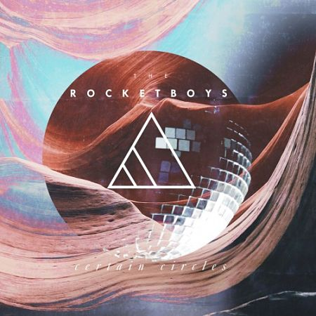 The Rocketboys - Certain Circles (2017) 320 kbps