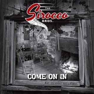 The Sirocco Bros - Come On In (2017) 320 kbps