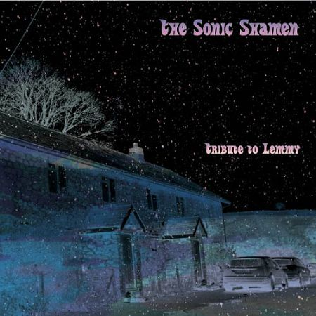 The Sonic Shamen - Tribute to Lemmy (2017) 320 kbps