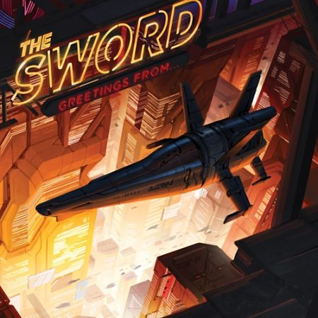 The Sword - Greetings From... [Live] (2017) 320 kbps