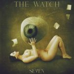 The Watch – Seven (2017) 320 kbps