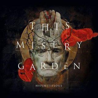 This Misery Garden - Hyperstitious (2017) 320 kbps