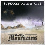To the Mountains - Struggle of the Ages (2017) 320 kbps