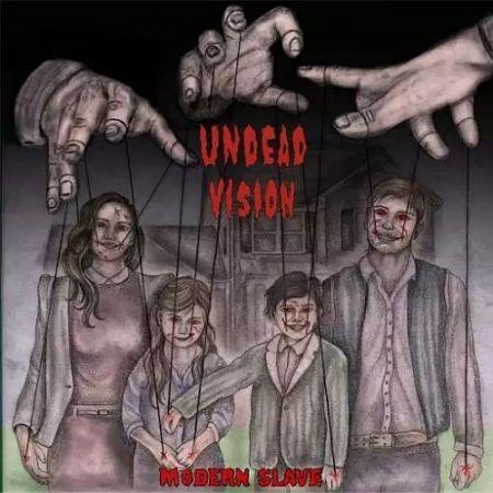 Undead Vision - Modern Slave (2017) 320 kbps