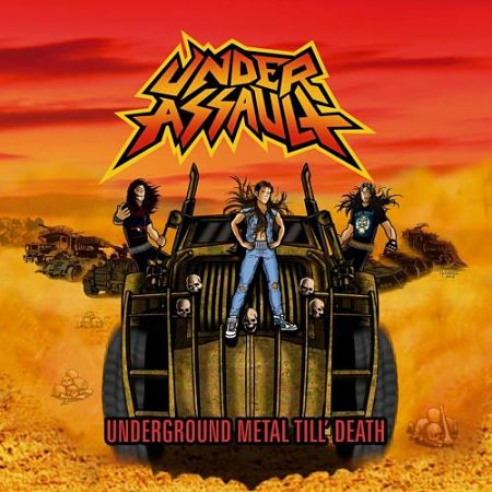 Under Assault - Underground Metal Till' Death (2016) 320 kbps