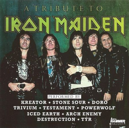 Various Artists - A Tribute To Iron Maiden (Metal Hammer) (2017) 320 kbps