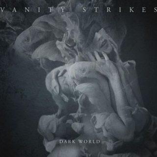 Vanity Strikes - Dark World (2017) 320 kbps