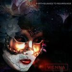 Vienna – Earthquakes To Rearrange (2017) 320 kbps