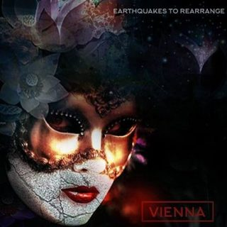 Vienna - Earthquakes To Rearrange (2017) 320 kbps
