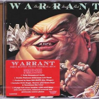 Warrant - Dirty Rotten Filthy Stinking Rich [Rock Candy Remastered] (2017)