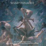 Wampyrinacht - We Will Be Watching - Le Cultes De Satan Et Les Mysteres De La Mort (2017) 320 kbps