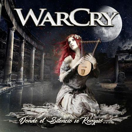 WarCry - Donde el Silencio Se Rompió... (2017) 320 kbps