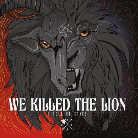 We Killed the Lion - Circle of Stars (2017) 320 kbps