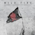 Wild Fire – Revolt (2017) 320 kbps