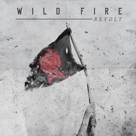 Wild Fire - Revolt (2017) 320 kbps