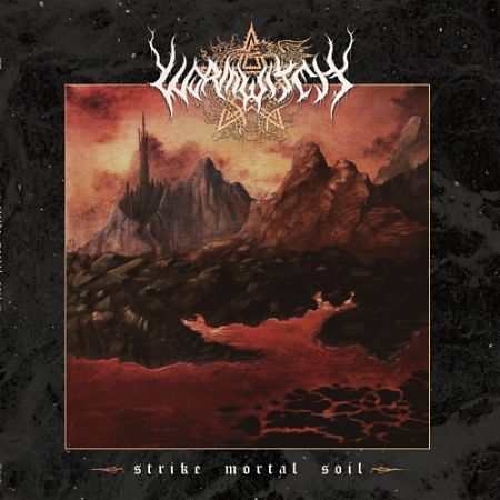 Wormwitch - Strike Mortal Soil (2017) 320 kbps