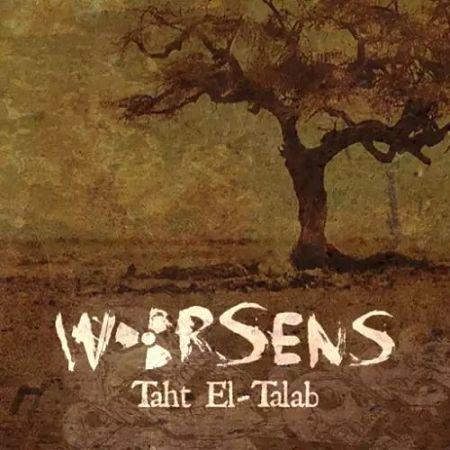 Worsens - Taht El-talab (2017) 320 kbps