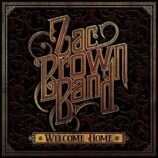 Zac Brown Band - Welcome Home (2017) 320 kbps