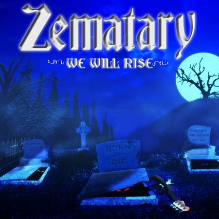 Zematary - We Will Rise (2017) 320 kbps