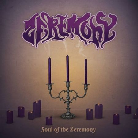 Zeremony - Soul Of The Zeremony (2017) 320 kbps