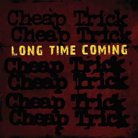 Cheap Trick - Long Time Coming (Single) (2017) 320 kbps