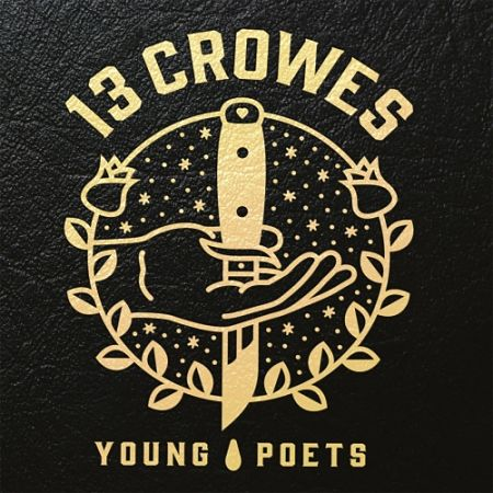 13 Crowes - Young Poets (2017) 320 kbps