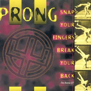 1993 - Snap Your Fingers Break Your Back [EP]