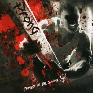 2007 - Power Of The Damager
