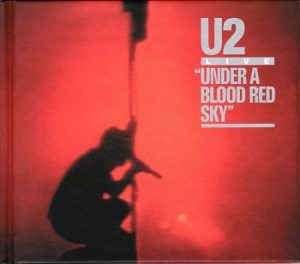 2008 - Under A Blood Red Sky (1983) (Remaster Deluxe Edition)