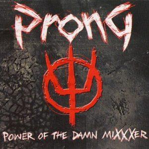 2009 - Power Of The Damn MiXXXer