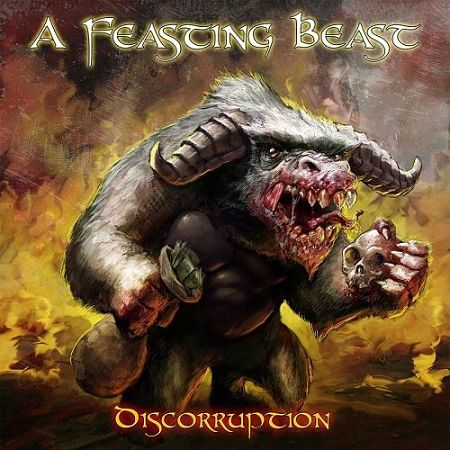 A Feasting Beast - Discorruption (2017) 320 kbps